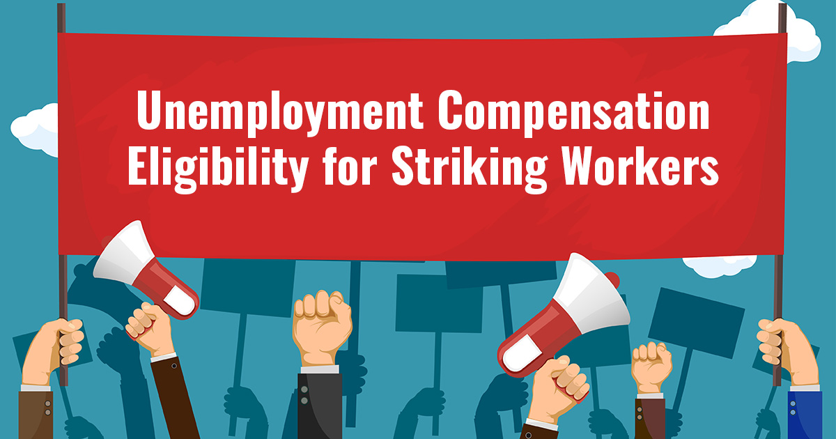 UC Eligibility for Striking Workers